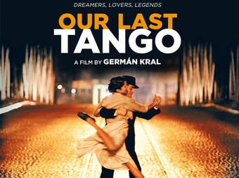 Win a pair of tickets to see OUR LAST TANGO!